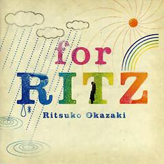 For RITZ - Ritsuko Okazaki