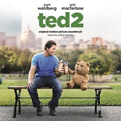Ted 2 OST - Walter Murphy