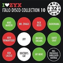 I Love ZYX Italo Disco Collection 10  cd1