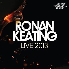 Ronan Keating – Live 2013 At The O2 Arena, London (CD1)
