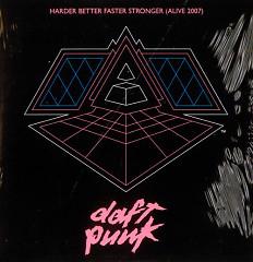 Harder Better Faster Stronger (Alive 2007) (Promo) (Singles) - Daft Punk