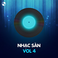 Nhạc Sàn Vol 4 - Various Artists