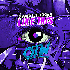 Like This (Single) - Laidback Luke, Konih