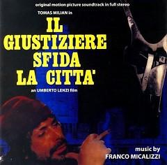 Il Giustiziere Sfida La Citta OST  - Franco Micalizzi