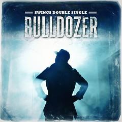 Double Single (Bulldozer)