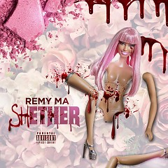 Shether (Single) - Remy Ma
