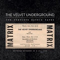 The Complete Matrix Tapes (CD1) - The Velvet Underground