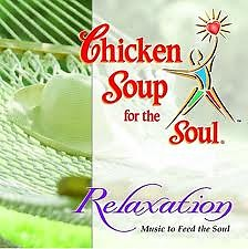 Chicken Soup For The Soul - Relaxation