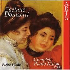Gaetano Donizetti:Complete Piano Works Vol. 1