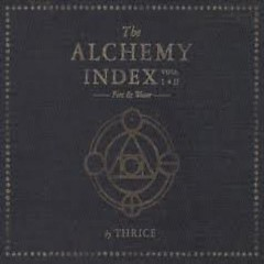 The Alchemy Index Vol. I - Fire