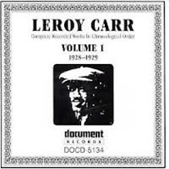 Complete Recorded Works (Volume 1) - Leroy Carr