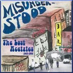 Lost Acetates - The Misunderstood