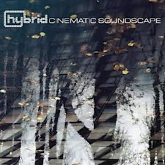 Cinematic Soundscape  - Hybrid
