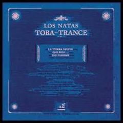 Toba Trance (CD1) - Los Natas