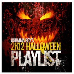 Drumma Boy's 2K12 Halloween Playlist
