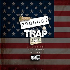 Product Of The Trap (CD1)