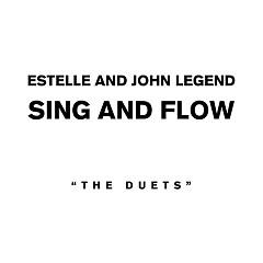 Sing And Flow  - Estelle,John Legend