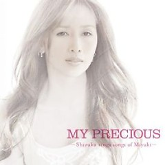 MY PRECIOUS -Shizuka sings songs of Miyuki- - Shizuka Kudo