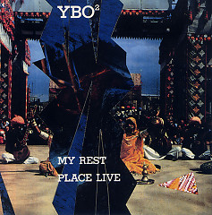 My Rest Place Live - YBO2