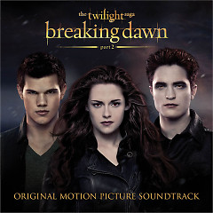 The Twilight Saga: Breaking Dawn (Part2) (OST)