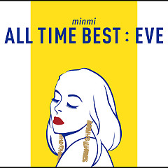 ALL TIME BEST : EVE - MINMI