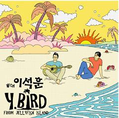 Y.BIRD From Jellyfish Island - Lee Seok Hun