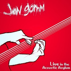 Live In The Acoustic Asylum - Jon Gomm