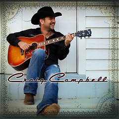 Craig Campbell (Deluxe Edition)