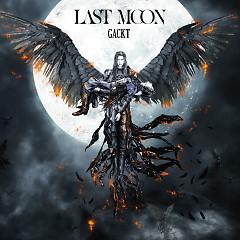 LAST MOON  - GACKT