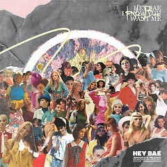 Hey Bae (Single)