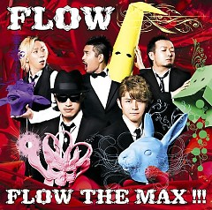 FLOW The Max!!!