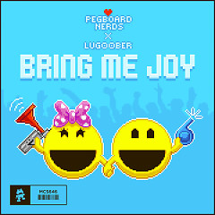 Bring Me Joy (Single) - Pegboard Nerds, lug00ber