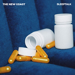 Sleeptalk (Single) - The New Coast