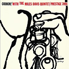 Cookin' With The Miles Davis Quintet - Miles Davis Quintet