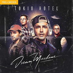 Dream Machine - Tokio Hotel