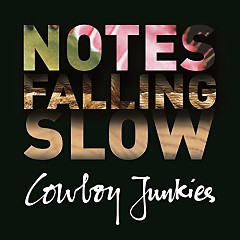 Notes Falling Slow (CD3) - Cowboy Junkies