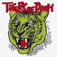 Tigers Of Doom