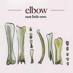 Neat Little Rows (Promo) - Elbow