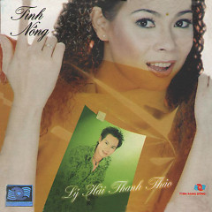 Album Tình Nồng - Lý Hải,Thanh Thảo