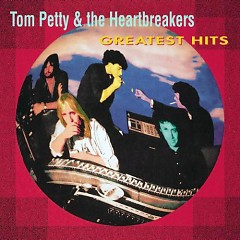 Tom Petty & The Heartbreakers - Greatest Hits 2008