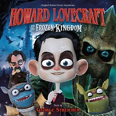 Howard Lovecraft And The Frozen Kingdom OST - George Streicher