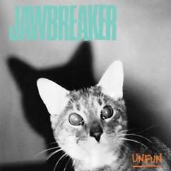 Unfun (Remastered) - Jawbreaker