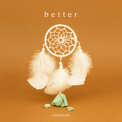 Better - Chancellor