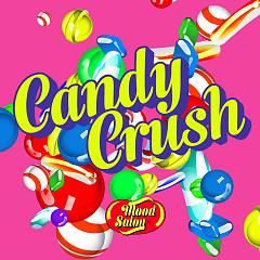 Candy Crush (Single) - Mood Salon