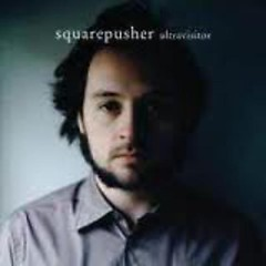 Ultravisitor SE (CD2) - Squarepusher