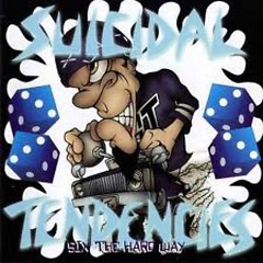 Six The Hard Way - Suicidal Tendencies