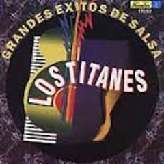 Grandes Exitos - Los Titanes