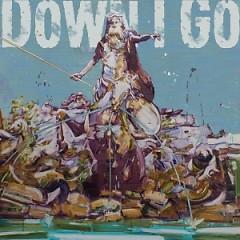 Gods (EP)  - Down I Go