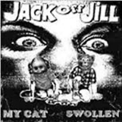 My Cat Swollen - Jack Off Jill