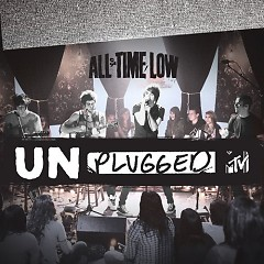 MTV Unplugged  - All Time Low